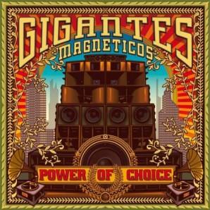 lp-gigantosmagneticos-powerofchoice
